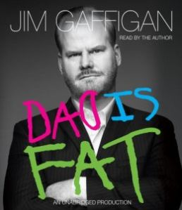 Dad is Fat by Jim Gaffigan